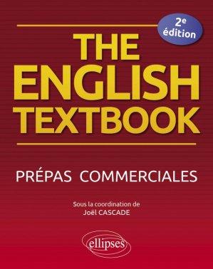 The English Textbook. Prépas commerciales, 2e édition - Ellipses - 9782340018563 -