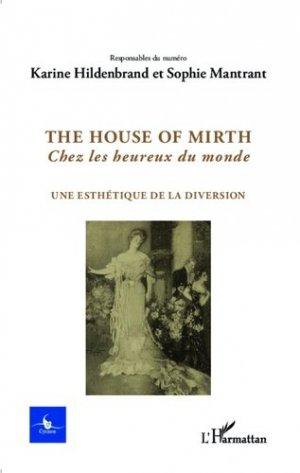 The House of Mirth - l'harmattan - 9782343031064 -