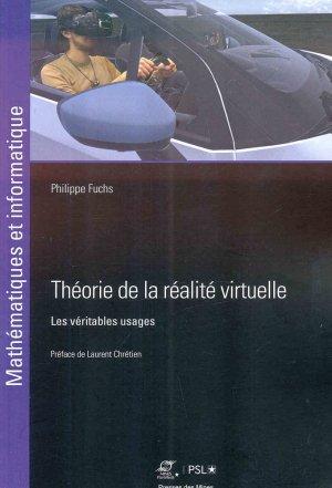 Théorie de la réalité virtuelle : les véritables usages - presses des mines - 9782356715111 -
