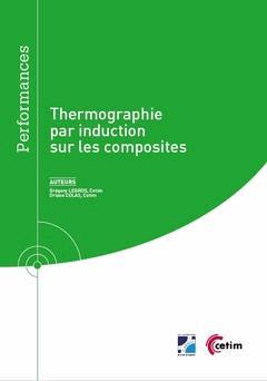 Thermographie par induction sur les composites - cetim - 9782368940952 -