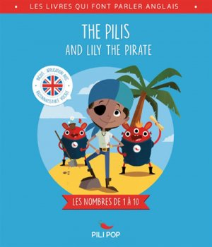THE PILIS AND LILY THE PIRATE  - Pili Po - 9782371043718 -