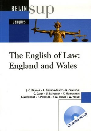The English of Law: England and Wales. Avec 1 CD audio - Belin - 9782701144146 -