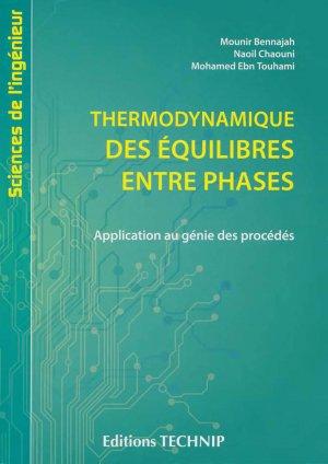 Thermodynamique des équilibres entre phases - technip - 9782710811473 -