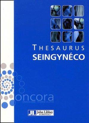 Thesaurus sein gynéco - john libbey eurotext - 9782742004201 -