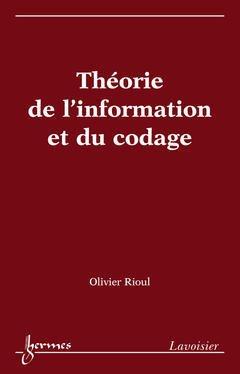 Théorie de l'information et du codage - hermès / lavoisier - 9782746217195 -