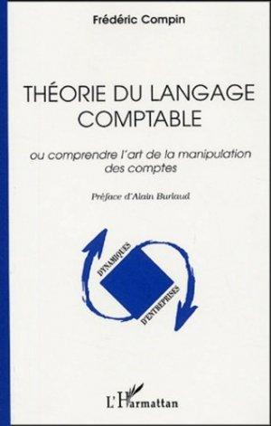 Théorie du langage comptable - l'harmattan - 9782747571272 -