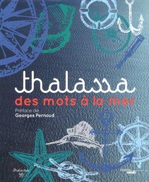 Thalassa, des mots à la mer - le cherche midi - 9782749143903 -