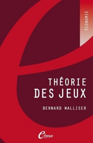 Théorie des jeux - E-theque Editions - 9782749601397 -