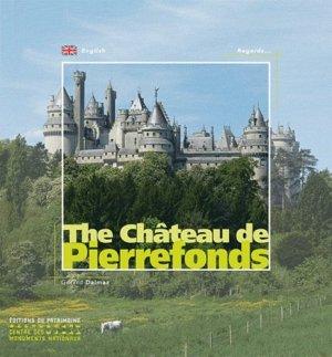 The Château de Pierrefonds. Edition en anglais - Editions du Patrimoine Centre des monuments nationaux - 9782757700433 -