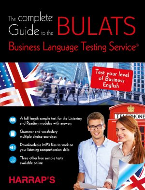 THE COMPLETE GUIDE TO THE BULATS  - HARRAP'S - 9782818705940
