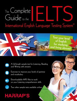 The Complete Guide to the IELTS - harrap's - 9782818706190 -