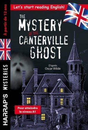 The Mystery of the Canterville Ghost - Harrap's - 9782818707432 -