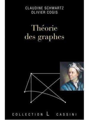 Théorie des graphes : problèmes, théorèmes, algorithmes - cassini - 9782842251895 -
