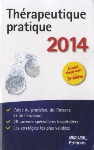 Thérapeutique pratique 2014 - med-line - 9782846781404 -