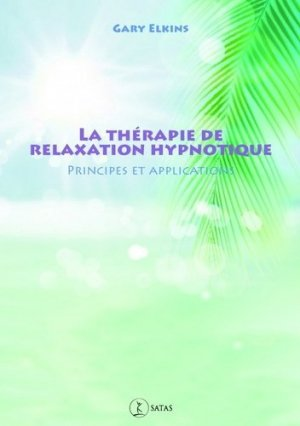 Thérapie de relaxation hypnotique - satas - 9782872932146 -