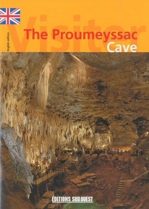The Proumeyssac Cave - Editions Sud Ouest - 9782879018867 - https://fr.calameo.com/read/005884018512581343cc0