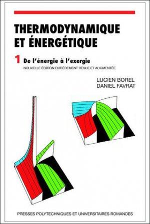 Thermodynamique et énergétique (Volume 1) - presses polytechniques et universitaires romandes - 9782880745455 -