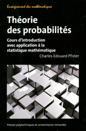 Théorie des probabilités - presses polytechniques et universitaires romandes - 9782880749811 -