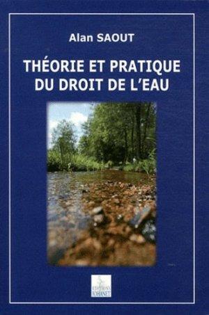 Théorie et pratique du droit de l'eau - Johanet - 9782900086940 -