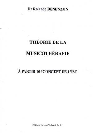 Théorie de la musicothérapie à partir du concept de l'ISO - du non verbal - 9782906274099