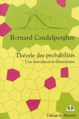 Théorie des probabilités - calvage et mounet - 9782916352138 -