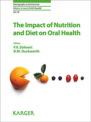 The impact of nutrition and diet on oral health - karger  - 9783318065169 -