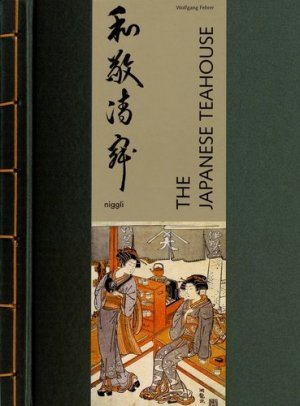The Japanese Teahouse - niggli - 9783721209976 -