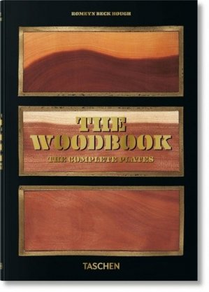 The Woodbook. The Complete Plates, Edition de luxe, Edition français-anglais-allemand - Taschen - 9783836580618 -
