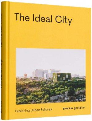 The Ideal City - gestalten - 9783899558623 -