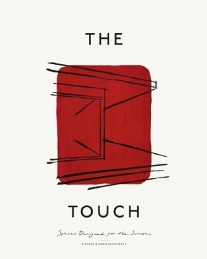 The Touch. Spaces designed for the senses - gestalten - 9783899559781 -