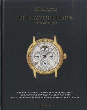 The Watch Book. Compendium, Edition français-anglais-allemand - teNeues - 9783961711857 -