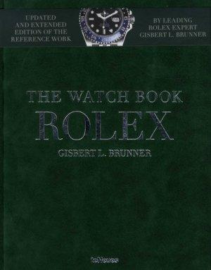 The Watch Book Rolex. Edition français-anglais-allemand - teNeues - 9783961712083 -
