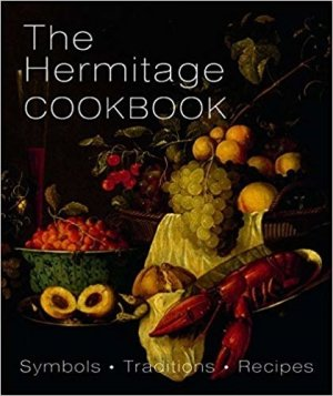 The hermitage cookbook: Symbols, traditions, recipes - Arca Publishers - 9785912083266 -