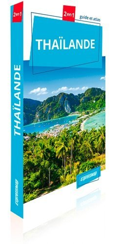 Thaïlande. Guide et atlas - Express Map - 9788381902106 -