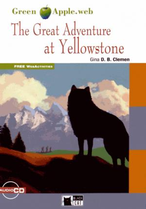 The Great Adventure at Yellowstone - black cat - cideb - 9788853014122 -