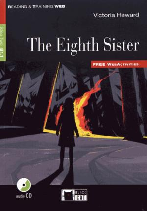 THE EIGHTH SISTER  - black cat - cideb - 9788853015136 -