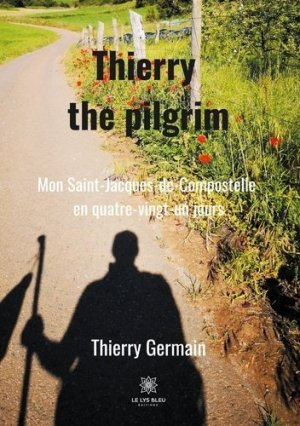 Thierry the Pilgrim - Le Lys Bleu - 9791037713858 -