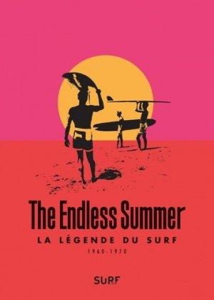 The Endless summer. La légende du surf (1960-1970), avec 1 DVD - GM éditions - 9791092730692 -