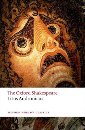TITUS ANDRONICUS  - OXFORD - 9780199536108 -