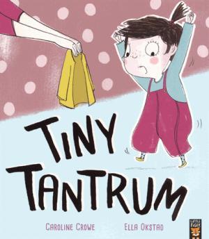 TINY TANTRUM  - LITTLE TIGER PRESS - 9781848696785 -