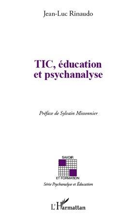 TIC, éducation et psychanalyse - l'harmattan - 9782296555709 -
