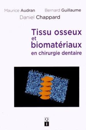 Tissu osseux et biomatériaux en chirurgie dentaire - quintessence international - 9782366150193 -