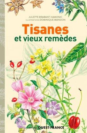 Tisanes et vieux remèdes - Ouest-France - 9782737382178 -