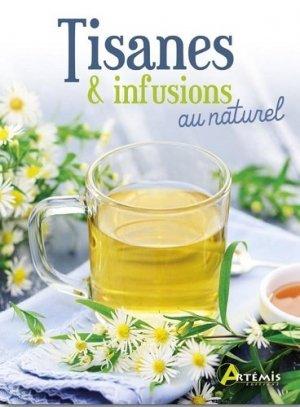 Tisanes & infusions au naturel - artemis - 9782816014846