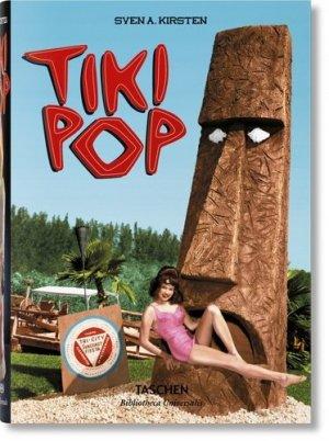 Tiki Pop. L'Amérique rêve son paradis polynésien, Edition français-anglais-allemand - Taschen - 9783836581547 -