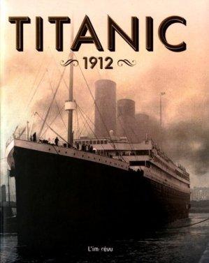 Titanic 1912 - de l'imprevu - 9791029504228 -