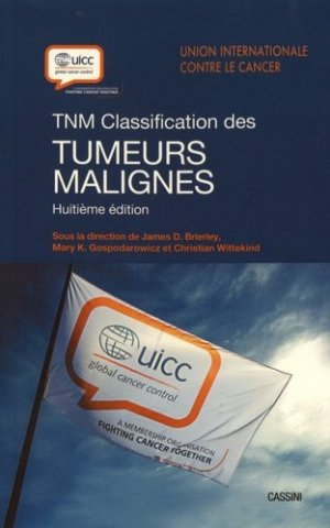 TNM Classification des tumeurs malignes - cassini - 9782842252342