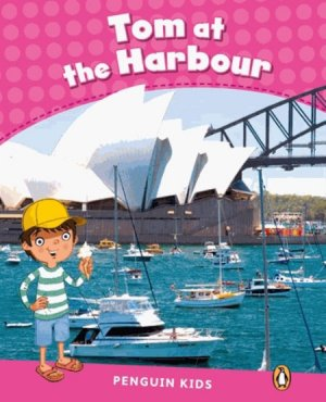 TOM AT THE HARBOUR  - PEARSON - 9781408288276 -