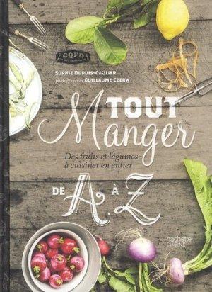 Tout manger de A à Z - Hachette - 9782012316751 -