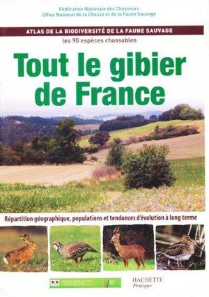 Tout le gibier de France - hachette - 9782012374225 -